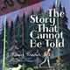 The Story That Cannot Be Told - J. Kasper Kramer
