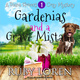 Gardenias and a Grave Mistake - Ruby Loren