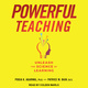 Powerful Teaching: Unleash the Science of Learning - Pooja A. Agarwal, Patrice Bain