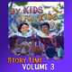 By Kids For Kids Story Time: Volume 03 - By Kids For Kids Story Time