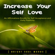 Increase Your Self Love: An Affirmations Bundle for Self Acceptance and Daily Positivity - Bright Soul Words