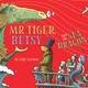 Mr Tiger, Betsy and the Sea Dragon - Sally Gardner