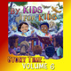 By Kids For Kids Story Time: Volume 06 - By Kids For Kids Story Time