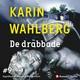 De drabbade - Karin Wahlberg