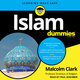 Islam For Dummies - Malcolm Clark