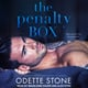 The Penalty Box - Odette Stone