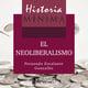 Historia mínima del neoliberalismo - Fernando Escalante