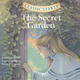 The Secret Garden - Frances Hodgson Burnett, Martha Hailey
