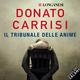 Il tribunale delle anime - Donato Carrisi