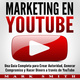 Marketing en YouTube: Una Guía Completa para Crear Autoridad, Generar Compromiso y Hacer Dinero a través de YouTube (Libro en Español/Youtube Marketing Book Spanish Version) - Mark Smith