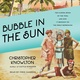 Bubble in the Sun: The Florida Boom of the 1920s and How It Brought on the Great Depression - Christopher Knowlton