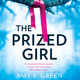 The Prized Girl - Amy K. Green