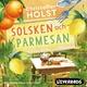 Solsken och parmesan - Christoffer Holst