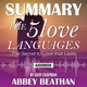 Summary of The 5 Love Languages: The Secret to Love that Lasts by Gary Chapman - Abbey Beathan