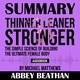 Summary of Thinner Leaner Stronger: The Simple Science of Building the Ultimate Female Body by Michael Matthews - Abbey Beathan