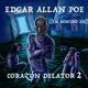 Edgar Allan Poe - Corazón Delator Episodio 2 - Henry Acero