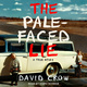 The Pale-Faced Lie - David Crow