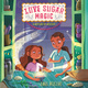 Love Sugar Magic: A Mixture of Mischief - Anna Meriano
