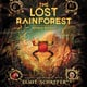 The Lost Rainforest #3: Rumi's Riddle - Eliot Schrefer