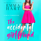 The Accidental Girlfriend - Emma Hart