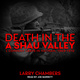 Death in the A Shau Valley: L Company LRRPs in Vietnam, 1969–1970 - Larry Chambers