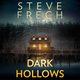 Dark Hollows - Steve Frech