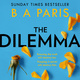 The Dilemma - B.A. Paris