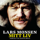 Lars Monsen - Mitt liv - Lars Monsen, Kjetil Stensvik Østli