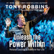 Unleash the Power Within: Personal Coaching from Anthony Robbins That Will Transform Your Life! - Tony Robbins