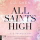 All Saints High - Band 1: Die Prinzessin - L.J. Shen