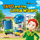 TAYO and the Little Wizard - Kidsicon