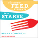 If You Don't Feed the Students, They Starve: Improving Attitude and Achievement through Positive Relationships - Neila A. Connors