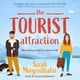 The Tourist Attraction - Sarah Morgenthaler