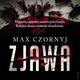 Zjawa - Max Czornyj