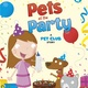 Pets at the Party - Gwendolyn Hooks
