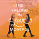 The Falling in Love Montage - Ciara Smyth