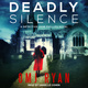 Deadly Silence: A Detective Jane Phillips Novel - OMJ Ryan