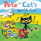 Pete the Cat's World Tour - James Dean, Kimberly Dean