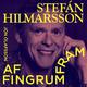 Af fingrum fram: S3E2 – Stefán Hilmarsson - Jón Ólafsson