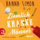 Ziemlich kranke Männer - Hanna Simon