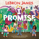 I Promise - LeBron James
