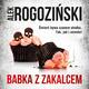 Babka z zakalcem - Alek Rogoziński