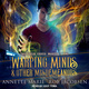 Warping Minds & Other Misdemeanors - Annette Marie, Rob Jacobsen