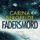 Fadersmord - Carina Bergfeldt
