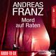 Mord auf Raten - Andreas Franz