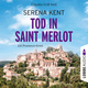 Tod in Saint Merlot - Serena Kent
