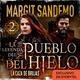 El Pueblo del hielo 2 - La caza de brujas - Margit Sandemo