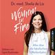 Woman on Fire - Alles über die fabelhaften Wechseljahre - Sheila de Liz