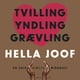 Tvilling Yndling Grævling - Hella Joof