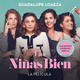 Las niñas bien (la película) - Guadalupe Loaeza